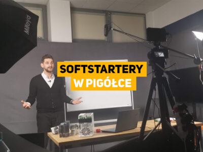Softstartery – podstawy, konfiguracja, uruchomienie, badania i testy