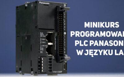 Programowanie sterowników PLC Panasonic – podstawy LAD – minikurs